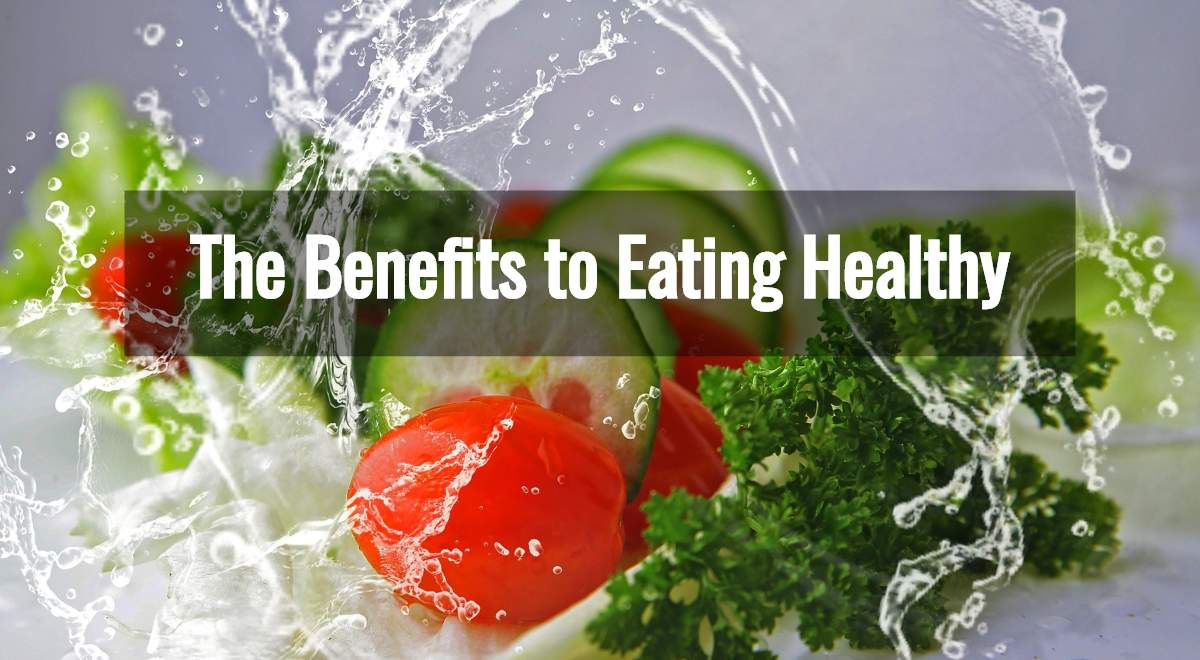 Benefits of Consuming Healthy and Nutritious diet