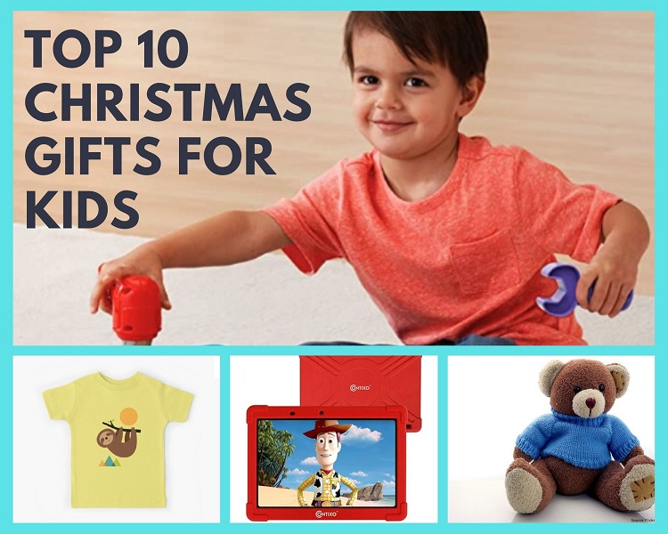 Top 10 Christmas Gifts For Kids